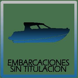 EMBARCACIONES SIN TITULACION
